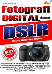 Fotografi Dengan Digital DSLR