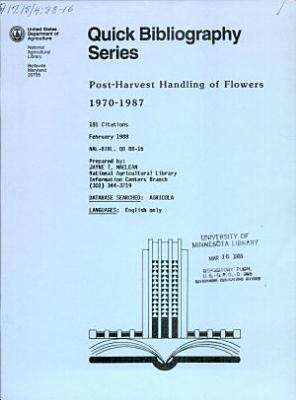 Post-harvest handling of flowers, 1970-1987