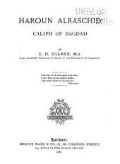 Haroun Alraschid, Caliph of Bagdad