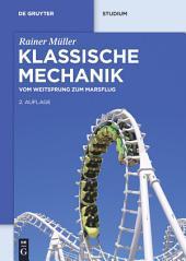 Klassische Mechanik: Vom Weitsprung zum Marsflug, Ausgabe 2