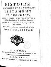 Histoire de l'Ancien et du Nouveau Testament et des juifs: pour servir d'introduction à l'Histoire ecclésiastique de M. l'abbé Fleury
