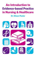 An Introduction to Evidence based Practice in Nursing   Healthcare PDF