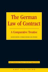 The German Law of Contract: A Comparative Treatise, Edition 2