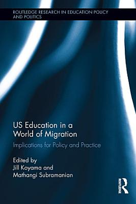 US Education in a World of Migration