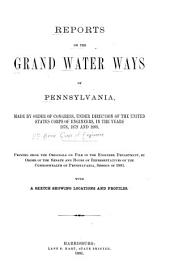 Reports on the Grand Water Ways of Pennsylvania