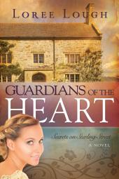 Guardians Of The Heart