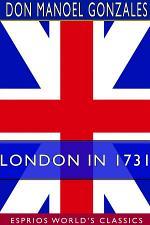 London in 1731 (Esprios Classics)
