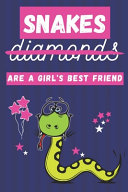 Snakes Are a Girl s Best Friend PDF
