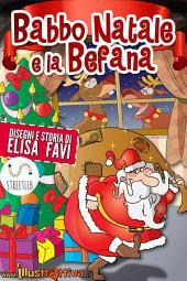 Babbo Natale e la Befana: piccole storie della buonanotte illustrate (fino a 5-6 anni)