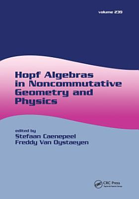 Hopf Algebras in Noncommutative Geometry and Physics PDF