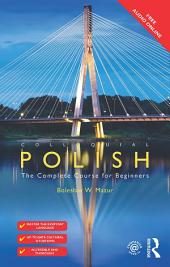 Colloquial Polish: The Complete Course for Beginners, Edition 3