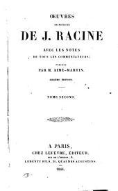 Œuvres dramatiques, avec les notes de tous les commentateurs, publ. par m. Aimé-Martin