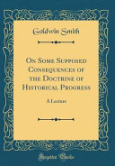 On Some Supposed Consequences of the Doctrine of Historical Progress PDF
