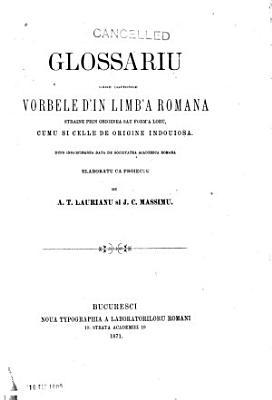 Glossariu care coprinde vorbele d in limb a romana straine prin originea sau form a loru PDF