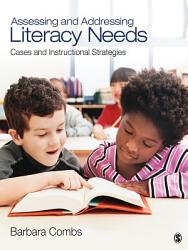 Assessing And Addressing Literacy Needs Book PDF