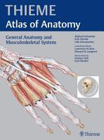 General Anatomy and Musculoskeletal System  THIEME Atlas of Anatomy  PDF