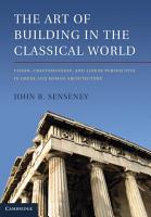 The Art of Building in the Classical World PDF