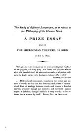 The Study of Different Languages, as it Relates to the Philosophy of the Human Mind: A Prize Essay Read in the Sheldonian Theatre, Oxford, July 4, 1832