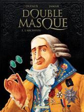 Double Masque - tome 3 - Archifou