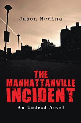The Manhattanville Incident PDF