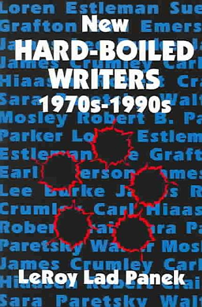 New Hard boiled Writers  1970s 1990s