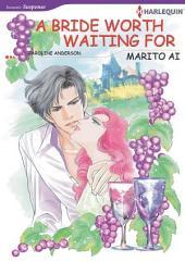 A Bride Worth Waiting for: Harlequin Comics