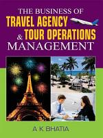 The Bussiness of Travel Agency and Tour Operations Management PDF