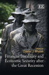 Financial Instability and Economic Security After the Great Recession