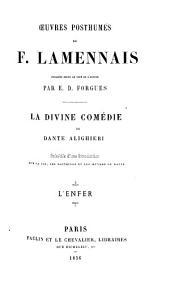 La Divine comédie de Dante Alighieri: précédée d'une introduction sur la vie, les doctrines et les œuvres de Dante, Volume1