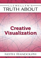 Llewellyn s Truth About Creative Visualization PDF