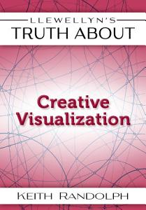 Llewellyn s Truth About Creative Visualization Book
