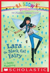 Magical Animal Fairies #2: Lara the Black Cat Fairy