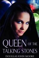 Queen of the Talking Stones PDF