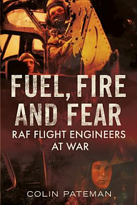 Fuel Fire And Fear