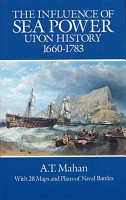 The Influence of Sea Power Upon History  1660 1783 PDF