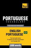 Portuguese Vocabulary for English Speakers   English Portuguese   5000 Words  Brazilian Portuguese PDF