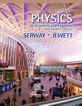 Physics for Scientists and Engineers with Modern Physics: Edition 9
