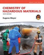 Chemistry of Hazardous Materials: Edition 6