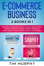 E-Commerce Business 2 Books In 1