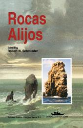 Rocas Alijos: Scientific Results from the Cordell Expeditions