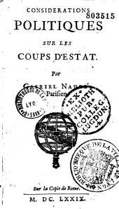 Science des princes, ou Considerations politiques sur les coups d'etat, par Gabriel Naude,... avecque les reflexions historiques, morales, chretiennes et politiques de L. D. M. C. S. D. S. E: Partie1000