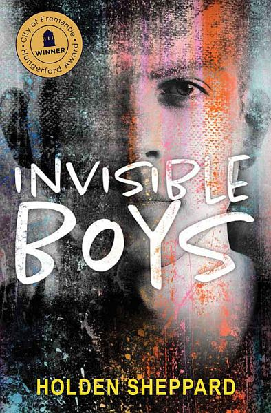 Download Invisible Boys Book