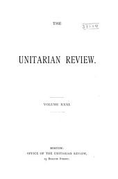 The Unitarian Review: Volume 31