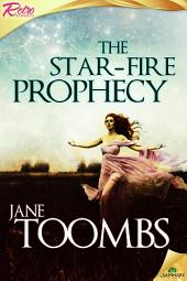 The Star-Fire Prophecy