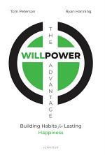 The WillPower Advantage