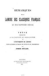 Remarques sur la langue des classiques français au dix-septième siècle ...