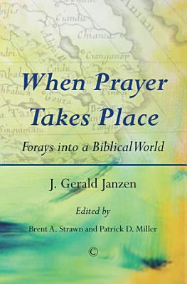When Prayer Takes Place