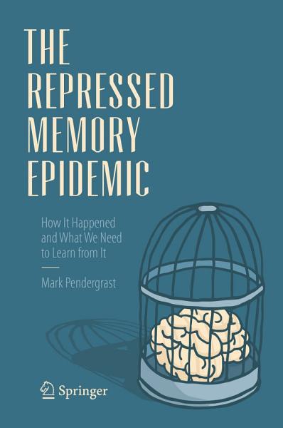 Download The Repressed Memory Epidemic Book