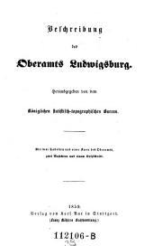 Beschreibung des Oberamts Ludwigsburg