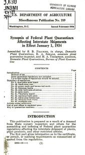 Synopsis of federal plant quarantines affecting interstate shipments in effect January 1, 1934